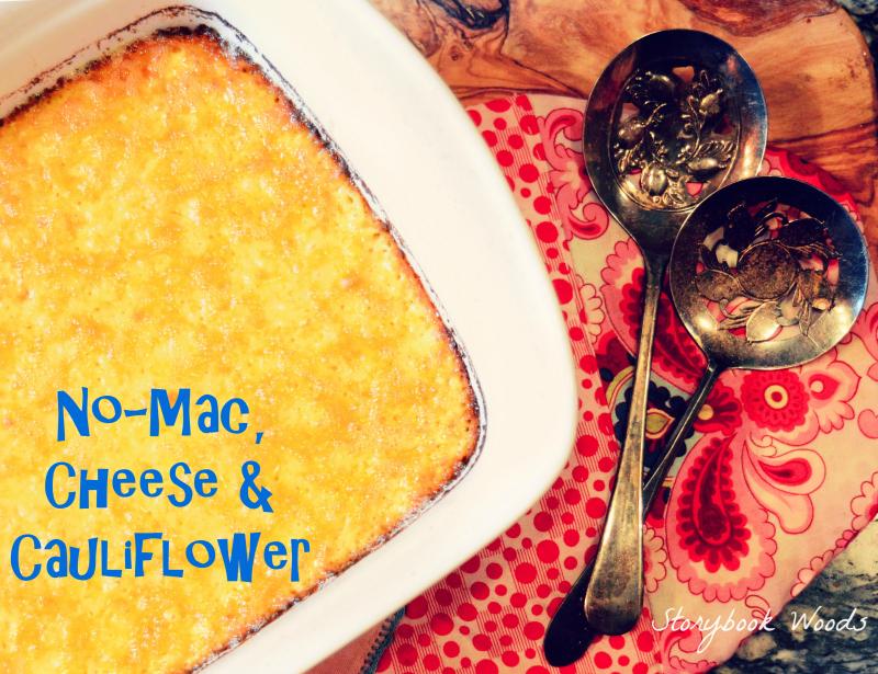 No-Mac  Cheese and Cauliflower 1 Storybook Woods